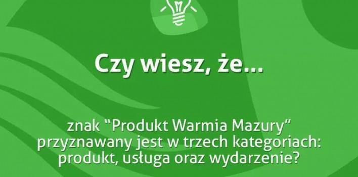 """""""Produkt Warmia iMazury"""""""
