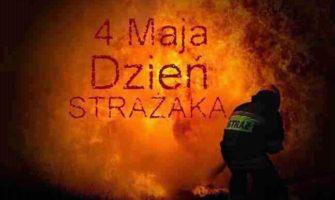 4 maja toDzień Strażaka
